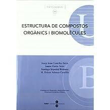 Estructura de compostos orgànics i biomolècules (TEXTOS DOCENTS)