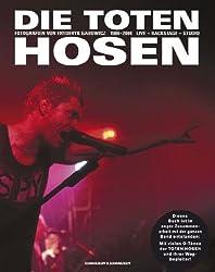 Die Toten Hosen. Live-Backstage-Studio: Fotografien 1986-2006