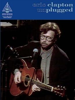 Eric Clapton: Unplugged par [Clapton, Eric]