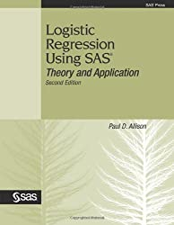 Logistic Regression Using SAS: Theory and Application, Second Edition