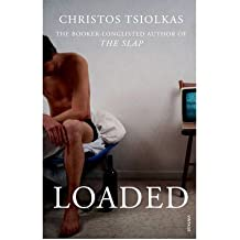 [Loaded] [by: Christos Tsiolkas]