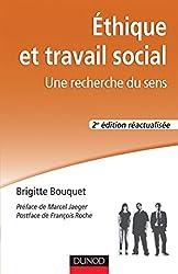 Éthique et travail social - 2e éd. : Une recherche du sens (Politiques et dispositifs)