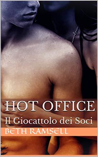 Hot Office : Il Giocattolo dei Soci (McBrite Vol. 1)