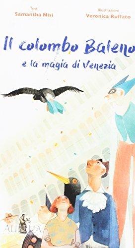 il-colombo-baleno-e-la-magia-di-venezia-ediz-a-colori