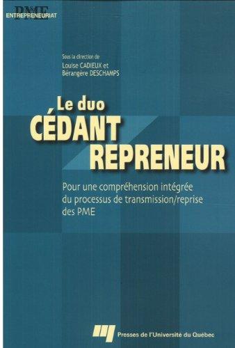 Duo cdant repreneur : Pour un comprhension intgre du processus de transmission/reprise des PME