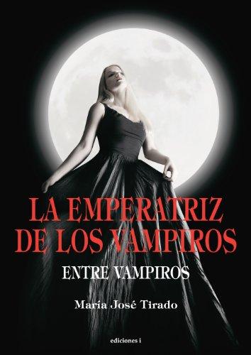 419cM1pSHnL - La emperatriz de los vampiros - María José Tirado(Entre vampiros 3)[Multiformato][VS]