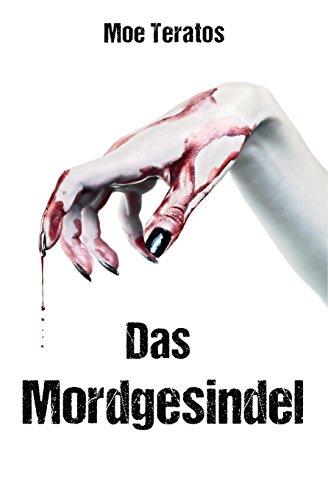 Buchseite und Rezensionen zu 'Das Mordgesindel' von Moe Teratos