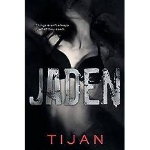 Jaden: Jaded Series, Book 3 by Tijan (2016-05-16)