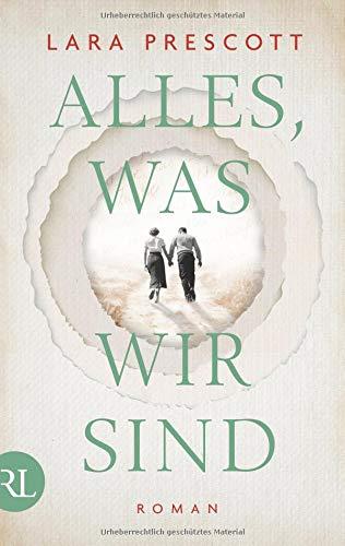 Buchseite und Rezensionen zu 'Alles, was wir sind: Roman' von Lara Prescott