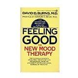 Feeling Good by David D. Burns (1981-08-01)