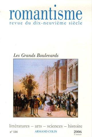 Romantisme, N° 134 : Les Grands Boulevards par Jean-Dominique Goffette