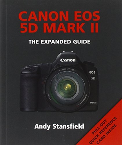 Canon Eos 5d Mark II: The Expanded Guide (Expanded Guides) Canon Usa Eos 5d