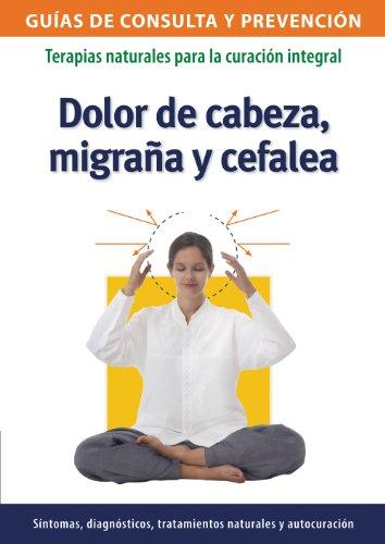 Dolor de cabeza, migraña y cefalea por Josefina Segno