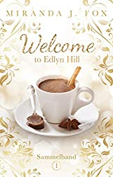 Welcome To Edlyn Hill - Sammelband 1