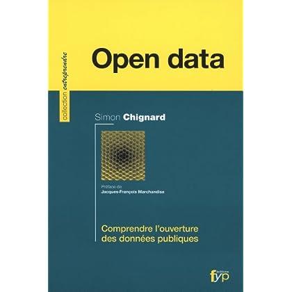 L'Open data : Comprendre l'ouverture des données publiques
