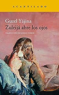 Zuleijá abre los ojos par Guzel Yájina