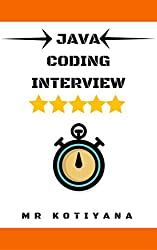 Java Coding Interview Solution: Cracking the Coding Interview Kindle 2019 (Java Interview Questions)