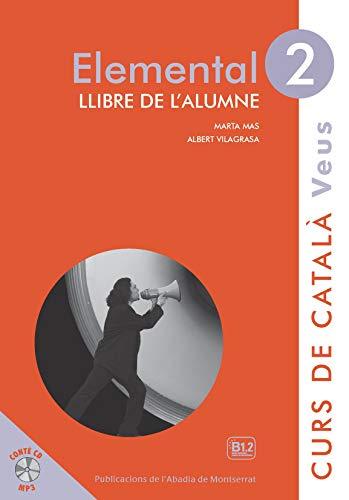 Elemental 2. Veus Llibre De L'alumne por Marta Mas Prats