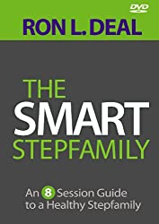 The Smart Stepfamily DVD: An 8-Session Guide to a Healthy Stepfamily