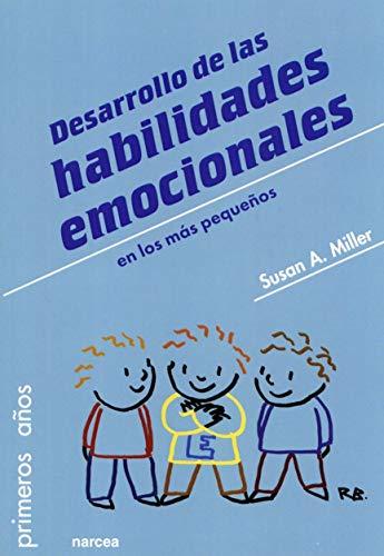 Desarrollo De Las Habilidades emocionales En Los Más Pequeños: 87 (Primeros Años)