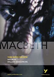York Notes on Macbeth by William Shakespeare: GCSE by James Sale (2002-09-03)