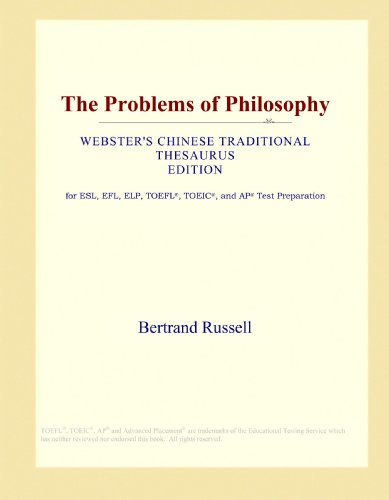 The Problems of Philosophy (Webster's Chinese Traditional Thesaurus Edition)