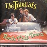 Rock This Town by Tomcats (1998-08-11)