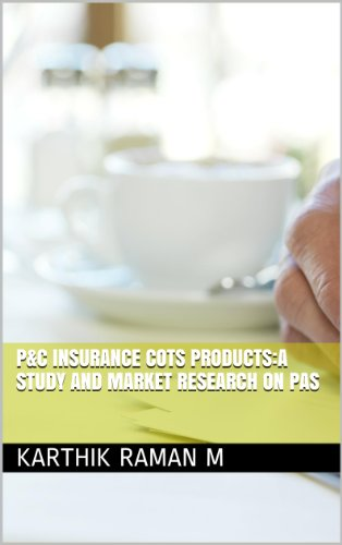 P&C Insurance COTS Products:A study and market research on PAS