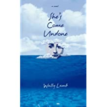 She's Come Undone by Wally Lamb (1997-02-01)