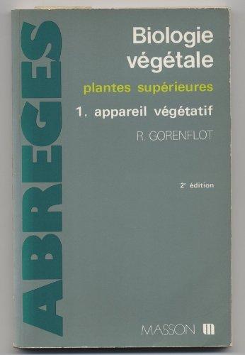 Biologie végétale. Plantes supérieures, tome 1