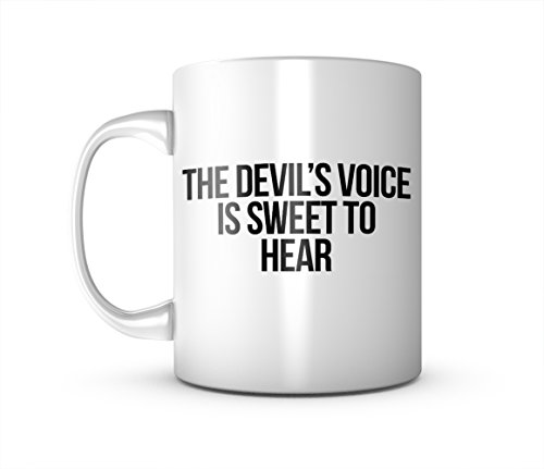 The Devil's Voice Is Sweet To Hear Goth Satanist Keramik Tasse Kaffee Tee Becher Mug