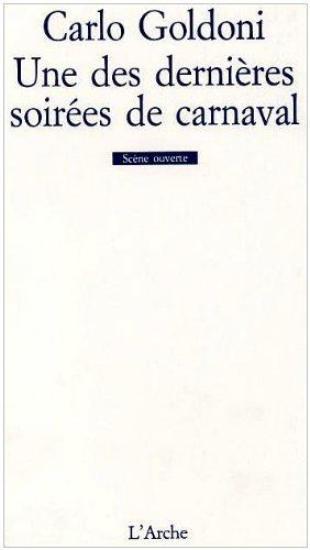 Une des dernières soirées de carnaval par Carlo Goldoni