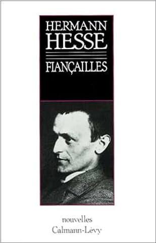 Fiancailles Hermann Hesse -