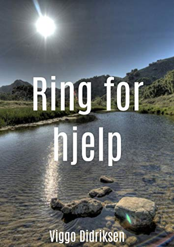 Ring for hjelp (Norwegian Edition) por Viggo  Didriksen