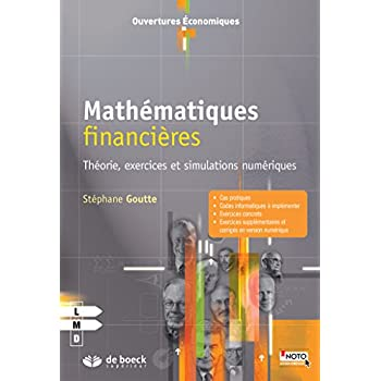 Mathématiques financières : Théorie, exercices et simulations numériques