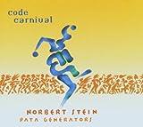 Songtexte von Norbert Stein Pata Generators - Code Carnival