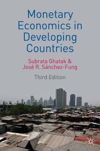 Monetary Economics in Developing Countries by Subrata Ghatak (2007-08-15) par Subrata Ghatak;Jos?? Sanchez-Fung