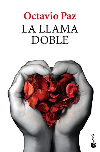 La Llama Doble por Octavio Paz