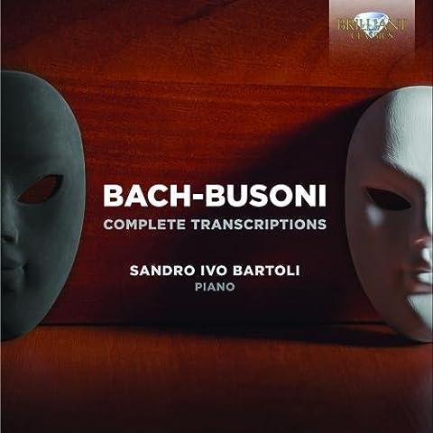 Intégrale des Transcriptions de Ferruccio Busoni - Complete Bach Trascrizioni