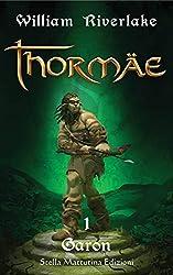 Thormae - 1 Garon (Italian Edition)
