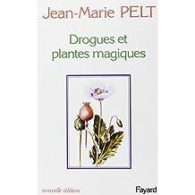 DROGUES ET PLANTES MAGIQUES. Edition 1983