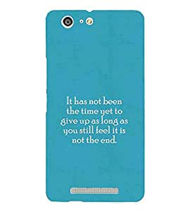 For Gionee Marathon M5 it has not been the time yet to ( blue background, quotes, good quotes, it has not been the time yet to, nice quotes ) Printed Designer Back Case Cover By Living Fill