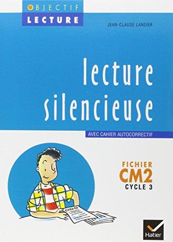 LECTURE SILENCIEUSE CM2. : Fichier avec cahier autocorrectif
