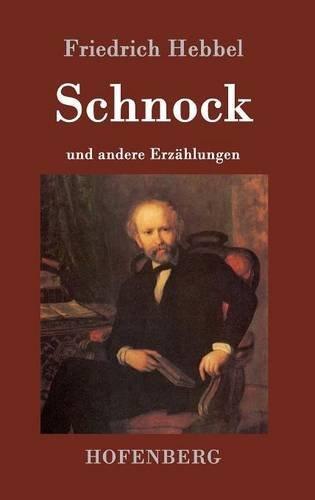 Schnock: an andere Erzählungen