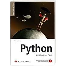 Python - inkl. CD (alle Übungen und Beispiele aus dem Buch): Grundlagen und Praxis (Open Source Library)