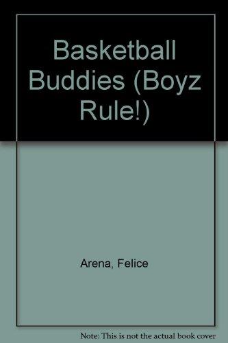 Basketball Buddies (Boyz Rule!) por Felice Arena