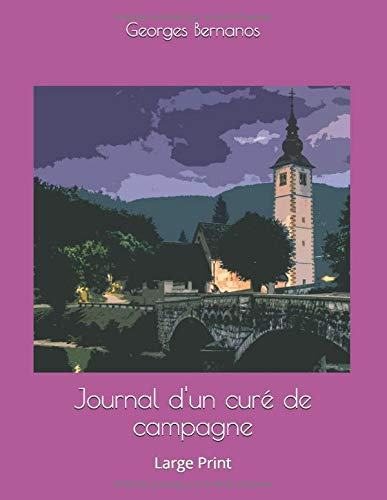 Journal d'un curé de campagne: Large Print
