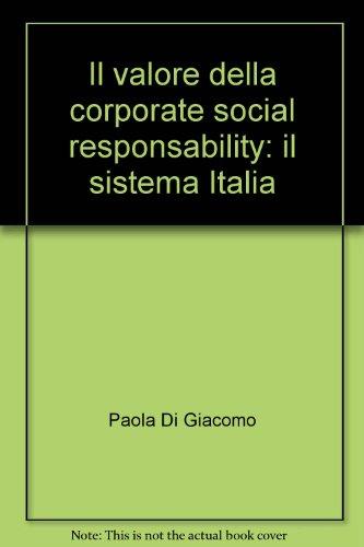 Il valore della corporate social responsability: il sistema Italia (Economia - Ricerche)