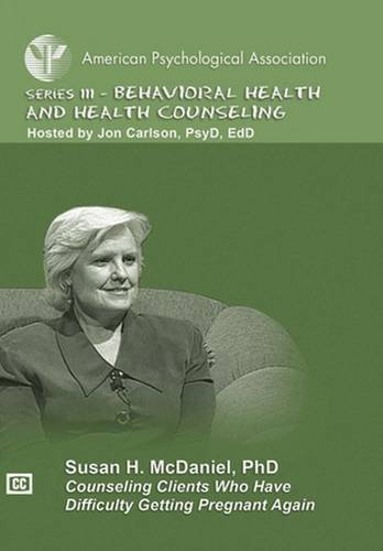 Counseling Clients Who Have Difficulty Getting Pregnant Again (APA Psychotherapy Video Series) por Susan H. Mcdaniel