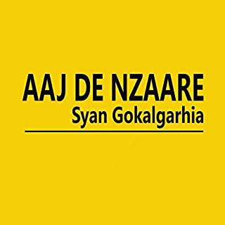 Aaj De Nzaare